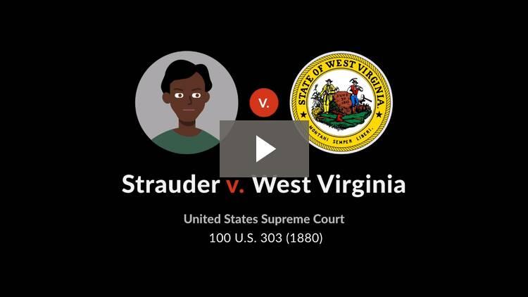 Strauder v. West Virginia