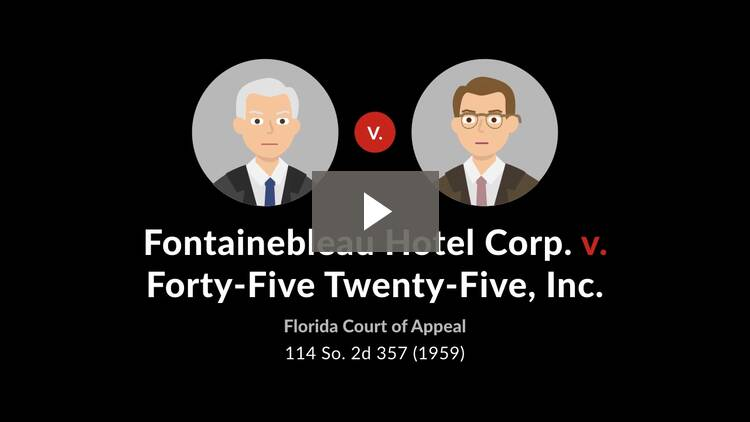Fontainebleau Hotel Corp. v. Forty-Five Twenty-Five, Inc.