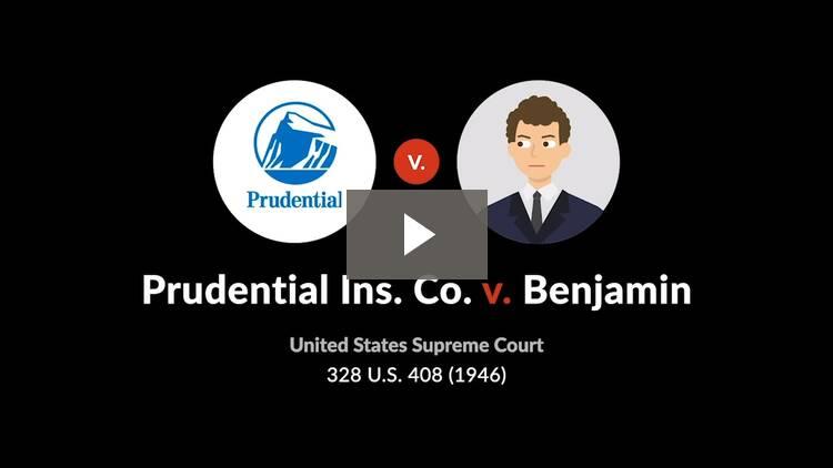 Prudential Ins. Co. v. Benjamin