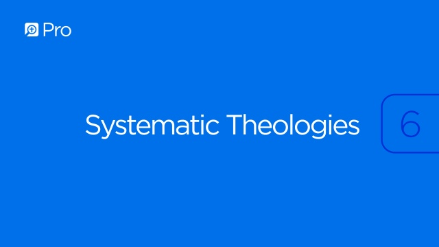 Systematic Theologies