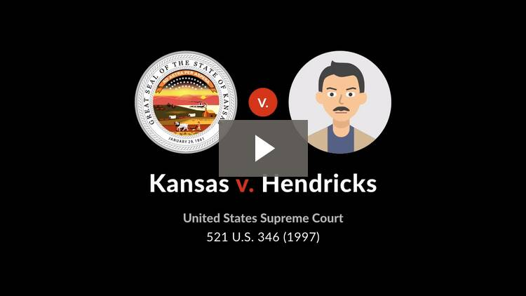 Kansas v. Hendricks