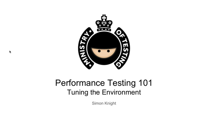 Tuning The Environment