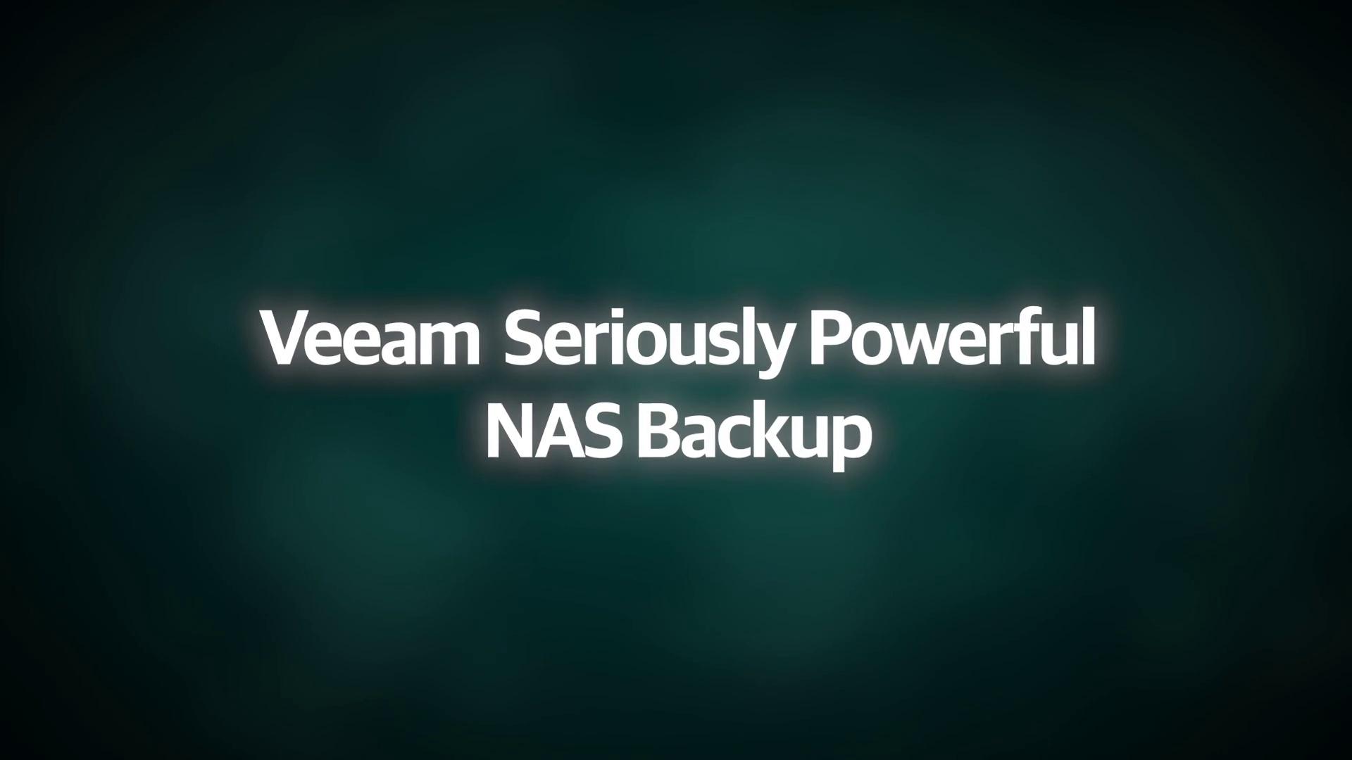 Product Launch: VAS v10 - Demo Lightboard - Veeam Seriously Powerful NAS Backup