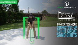 Bunker Technique: Correct Set-up to Hit Great Sand Shots