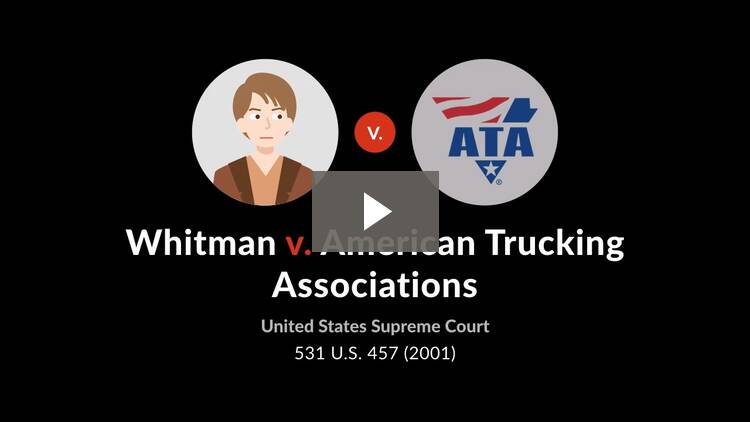 Whitman v. American Trucking Associations, Inc.