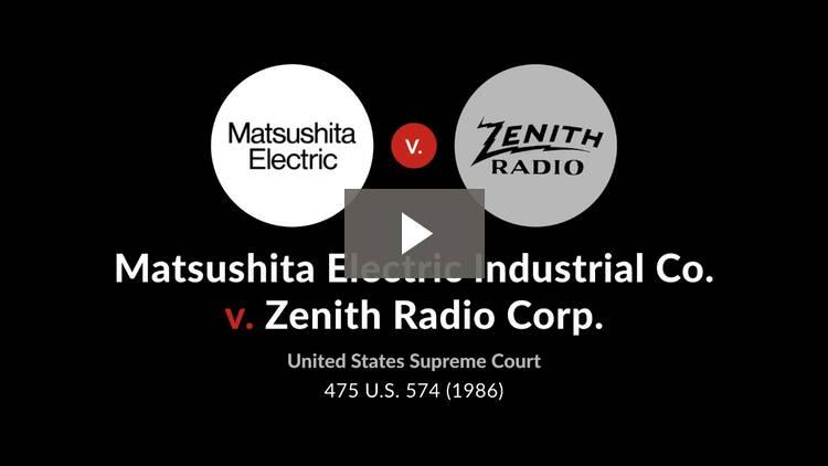 Matsushita Electric Industrial Co. v. Zenith Radio Corp.