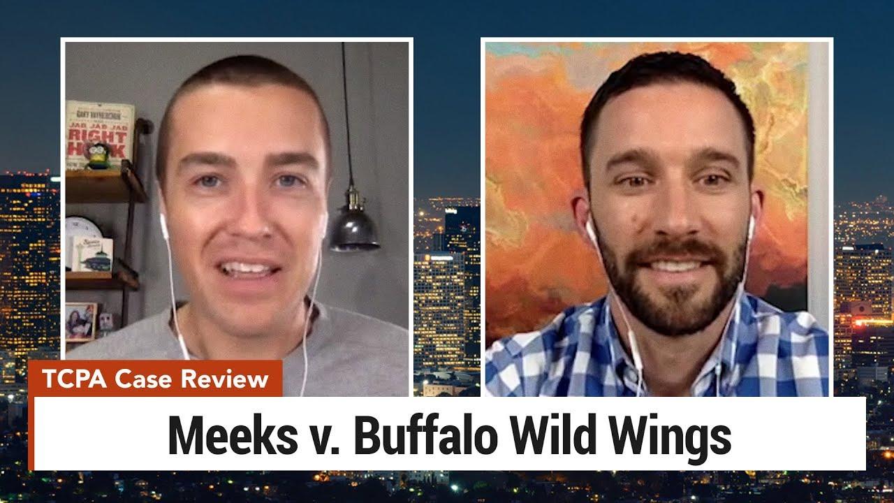 TCPA Lawsuit Review – Meeks v. Buffalo Wild Wings