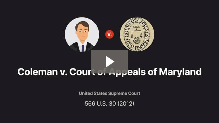 Coleman v. Court of Appeals of Maryland