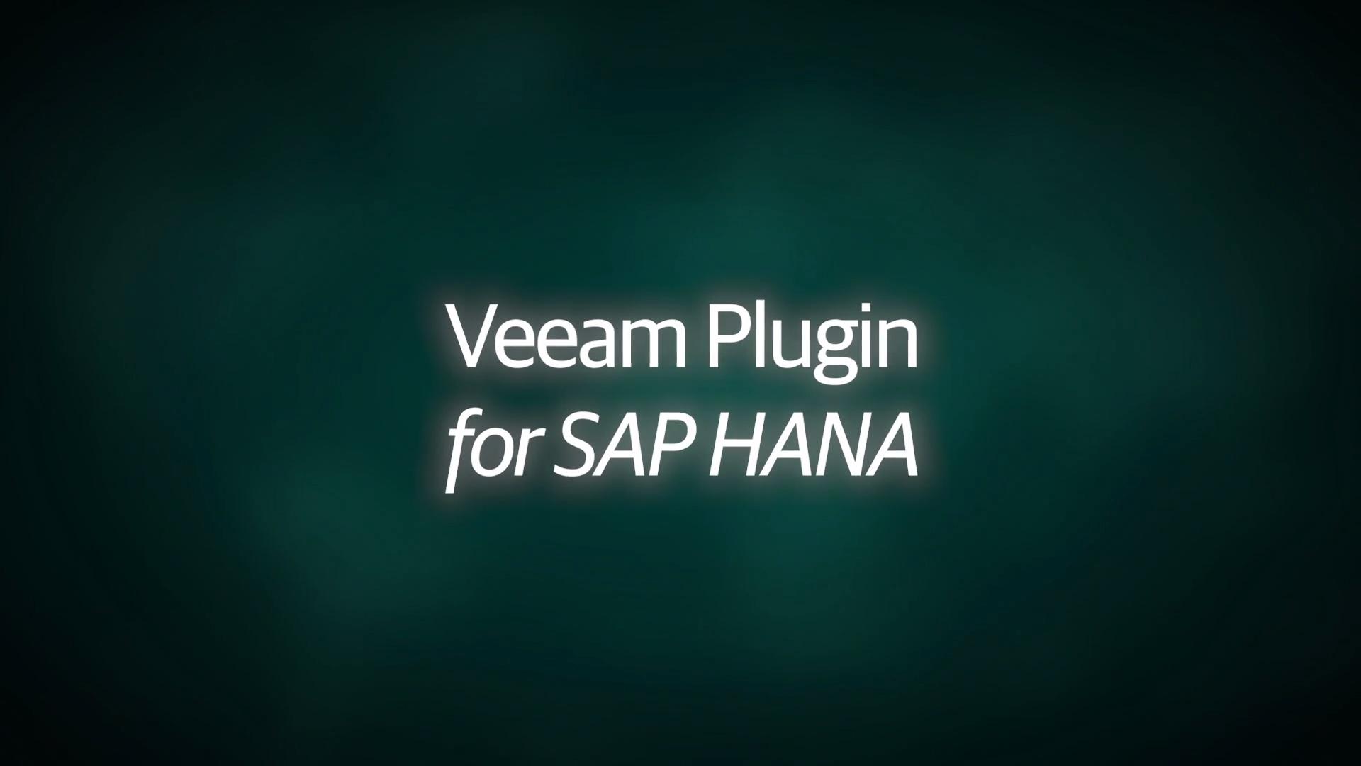 Product Launch: VAS 9.5 Update 4 - Demo Video - Veeam Plugin for SAP HANA - EN