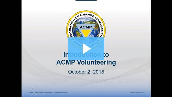 2018-10-02 Introduction to ACMP Volunteering – Learn How You Can Join Us to Lead the Way Change Works