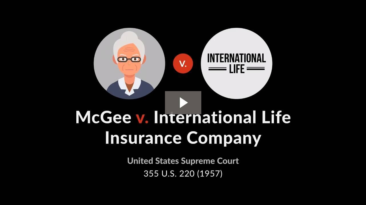 McGee v. International Life Insurance Co.