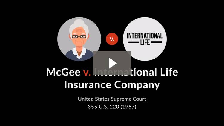 McGee v. International Life Insurance Co.