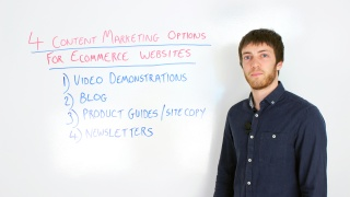 Four Content Marketing Options for Ecommerce Businesses