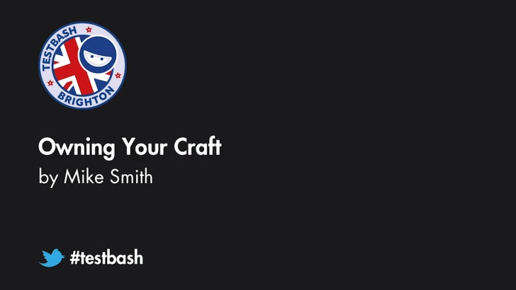Owning Your Craft - Mike Smith