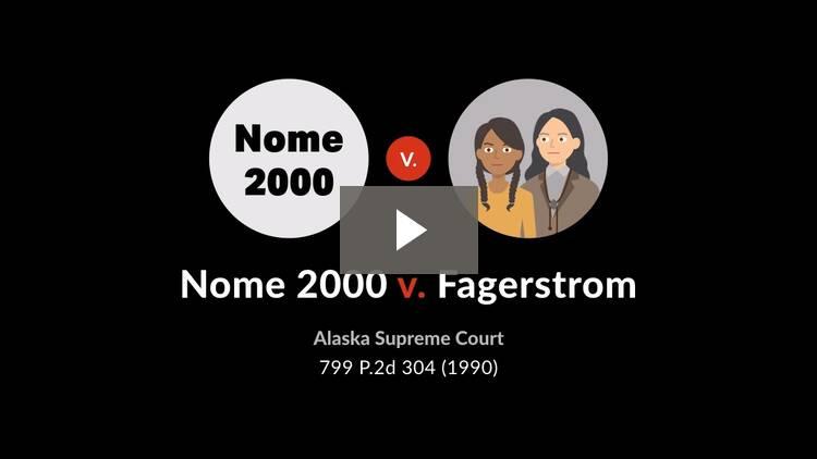 Nome 2000 v. Fagerstrom