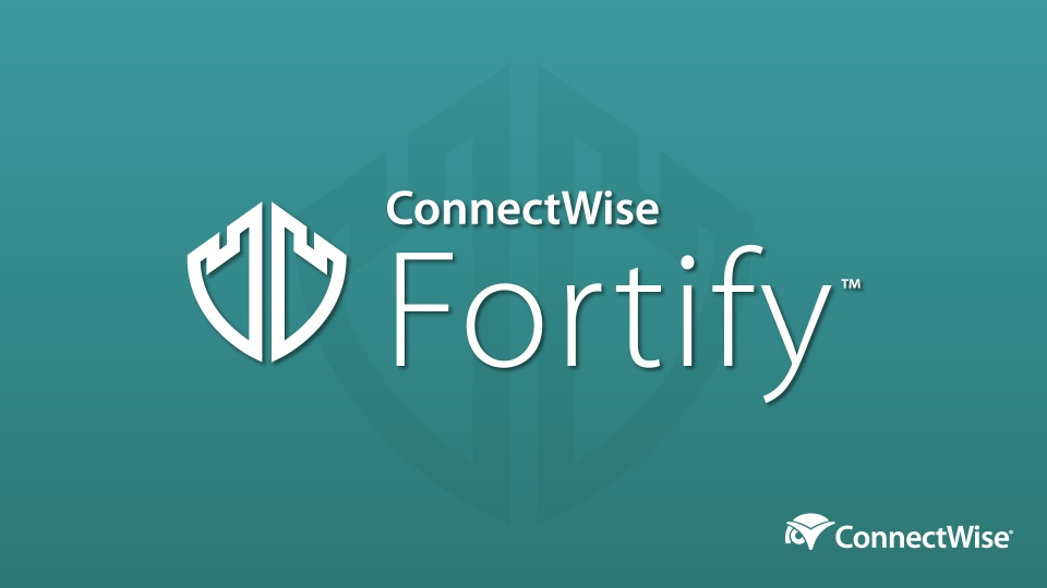 ConnectWise Fortify