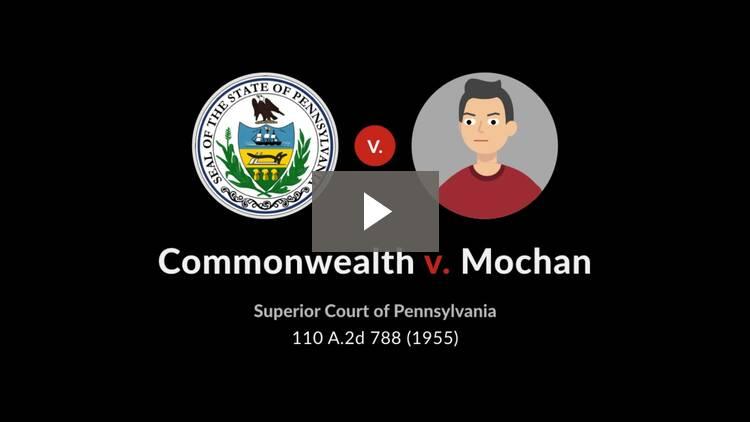 Commonwealth v. Mochan