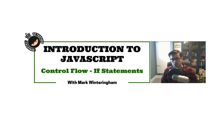 Control Flow - If Statements