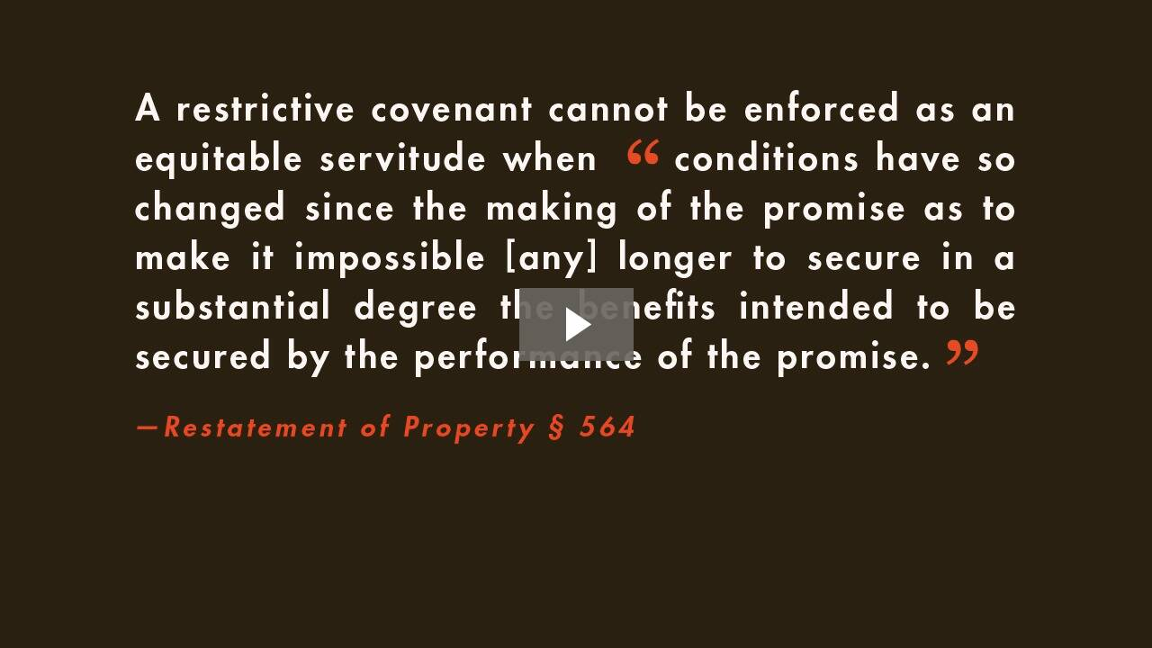 Restrictive Covenants III