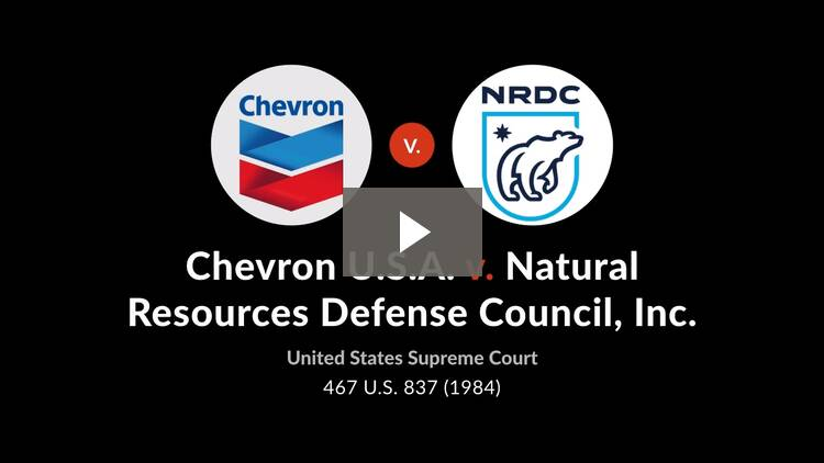 Chevron U.S.A., Inc. v. Natural Resources Defense Council, Inc.
