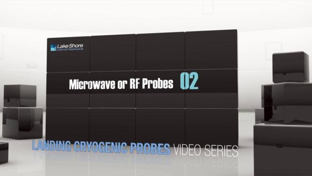 Landing a Microwave or RF Probe (4:07)