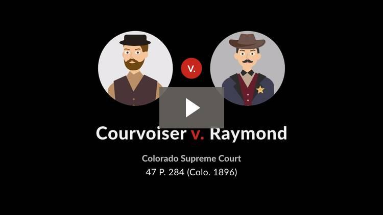 Courvoisier v. Raymond