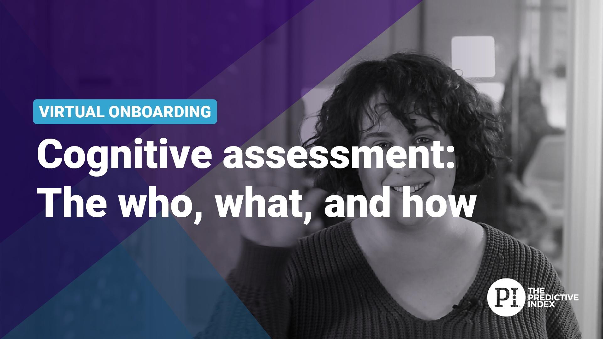 Virtual Onboarding | PI Cognitive Assessment