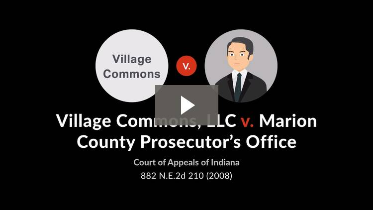 Village Commons, LLC v. Marion County Prosecutor's Office