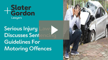 Serious Injury Lawyer Discusses Sentencing Guidelines For Motoring Offences