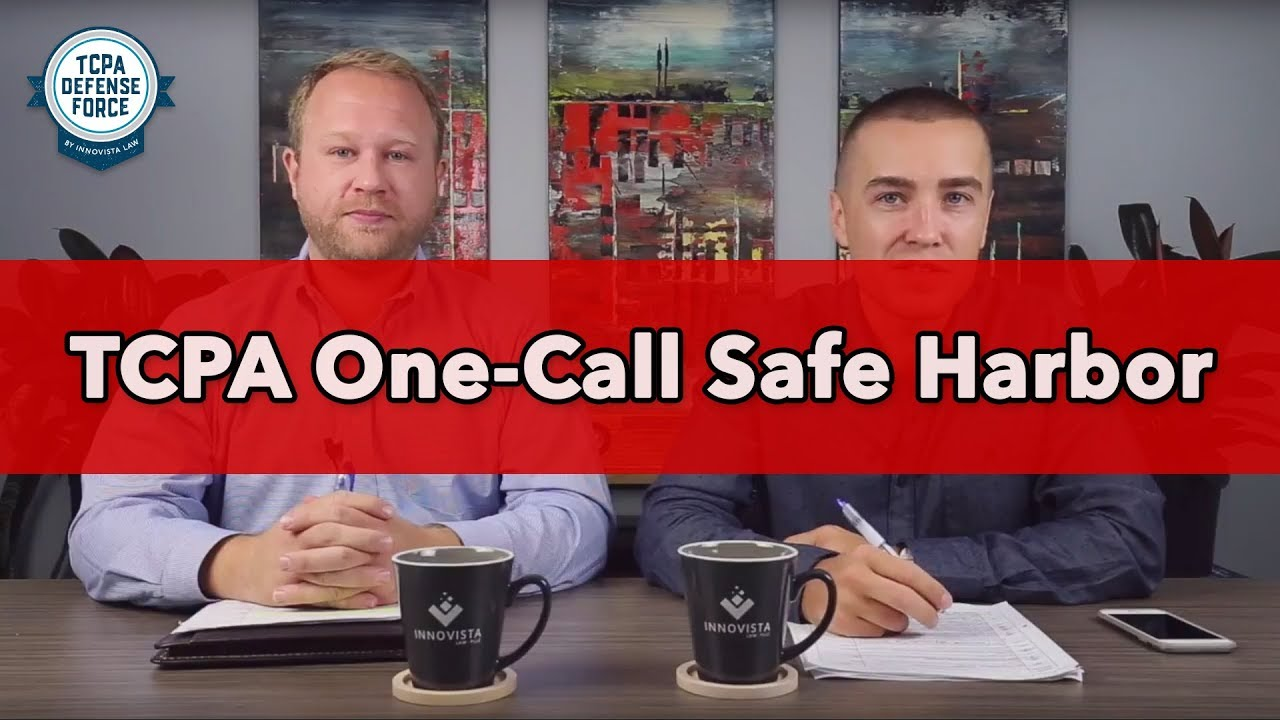 Does the FCC One-Call Safe Harbor Apply to SMS Marketing?