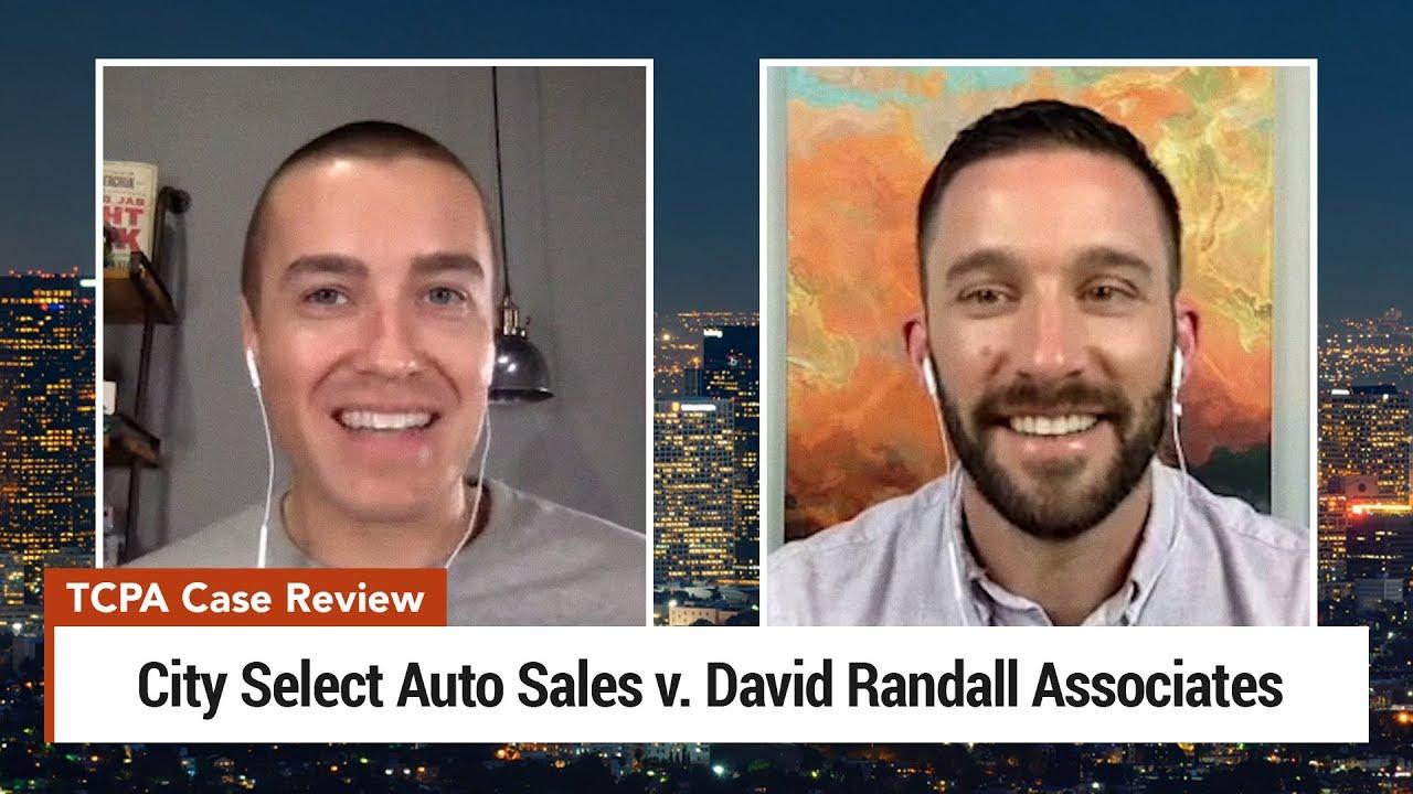 TCPA Lawsuit – City Select Auto Sales v. David Randall Associates