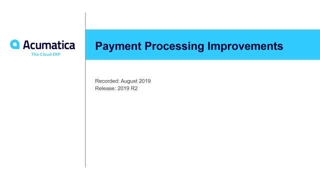 2019 R2 Payment Processing Improvements