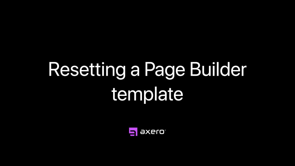 Resetting a Page Builder template