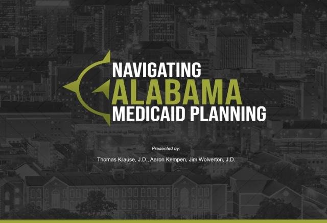 Navigating Alabama Medicaid Planning Virtual Seminar