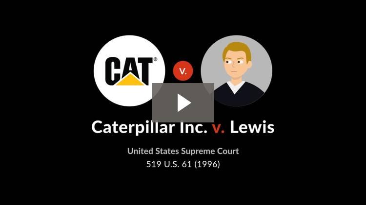 Caterpillar Inc. v. Lewis