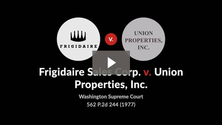 Frigidaire Sales Corporation v. Union Properties, Inc.