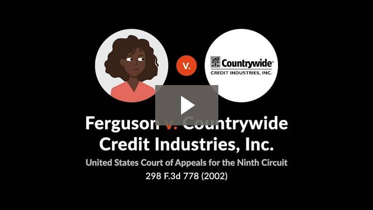 Ferguson v. Countrywide Credit Industries, Inc.