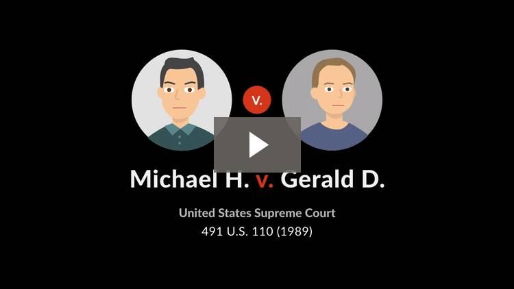 Michael H. v. Gerald D.