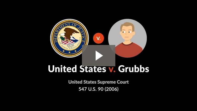 United States v. Grubbs