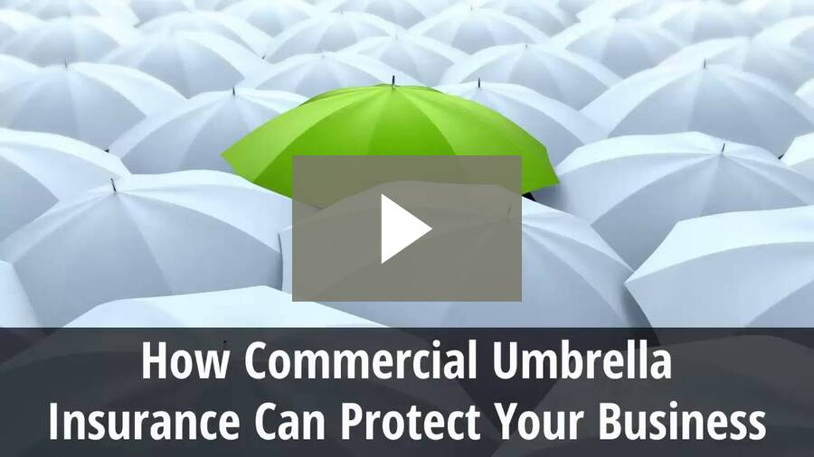 How Commercial Umbrella Insurance Can Protect Your Business