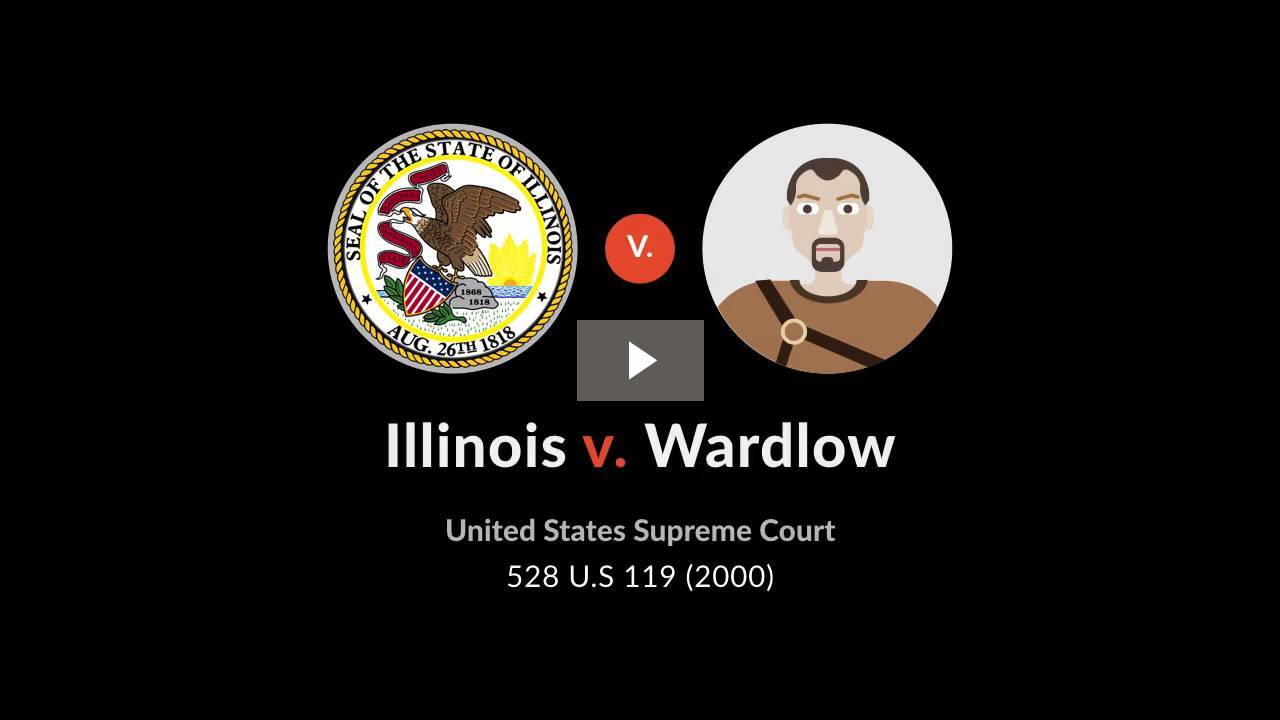 Illinois v. Wardlow