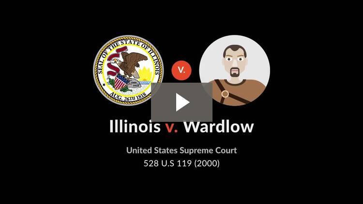 Illinois v. Wardlow