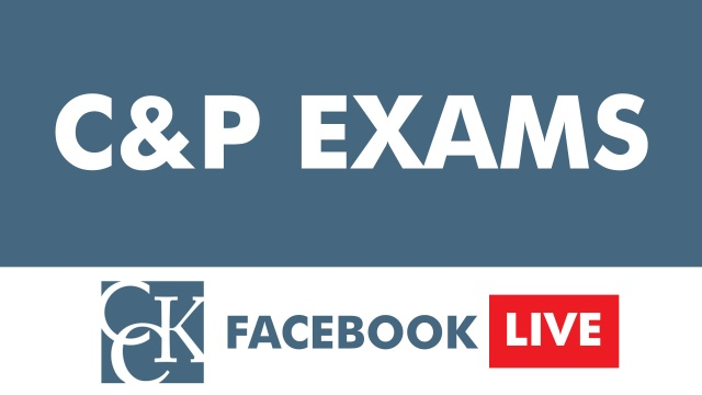 Compensation and Pension (C&P) Exams