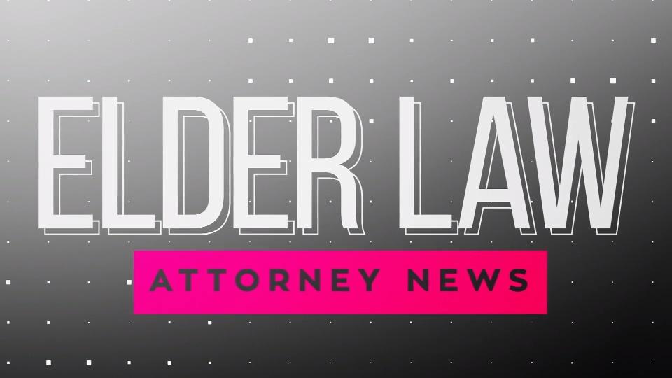 Elder Law Attorney News Featuring Robert E. Blumberg, J.D.