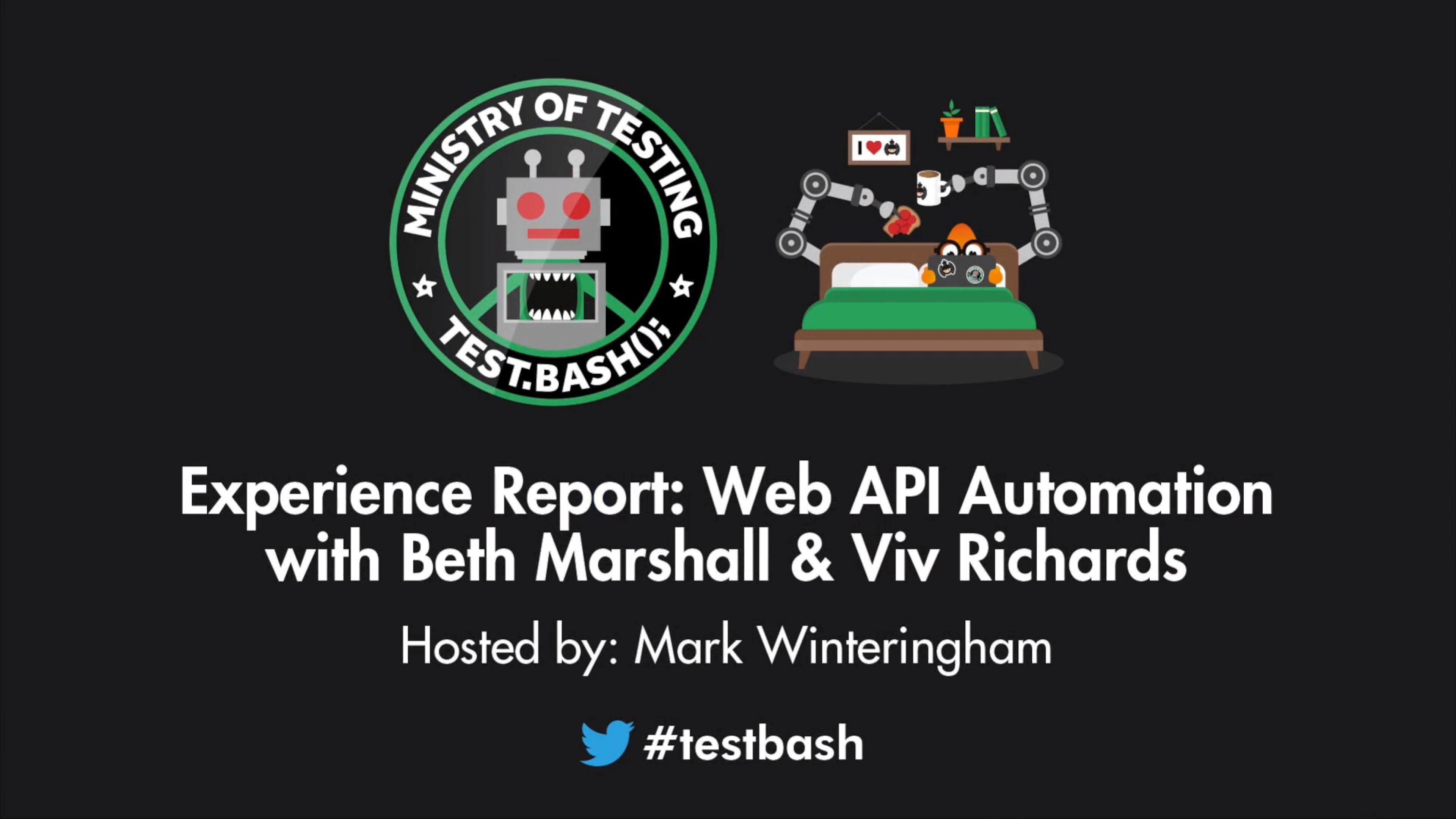 Experience Report: Web API Automation - Beth Marshall & Viv Richards