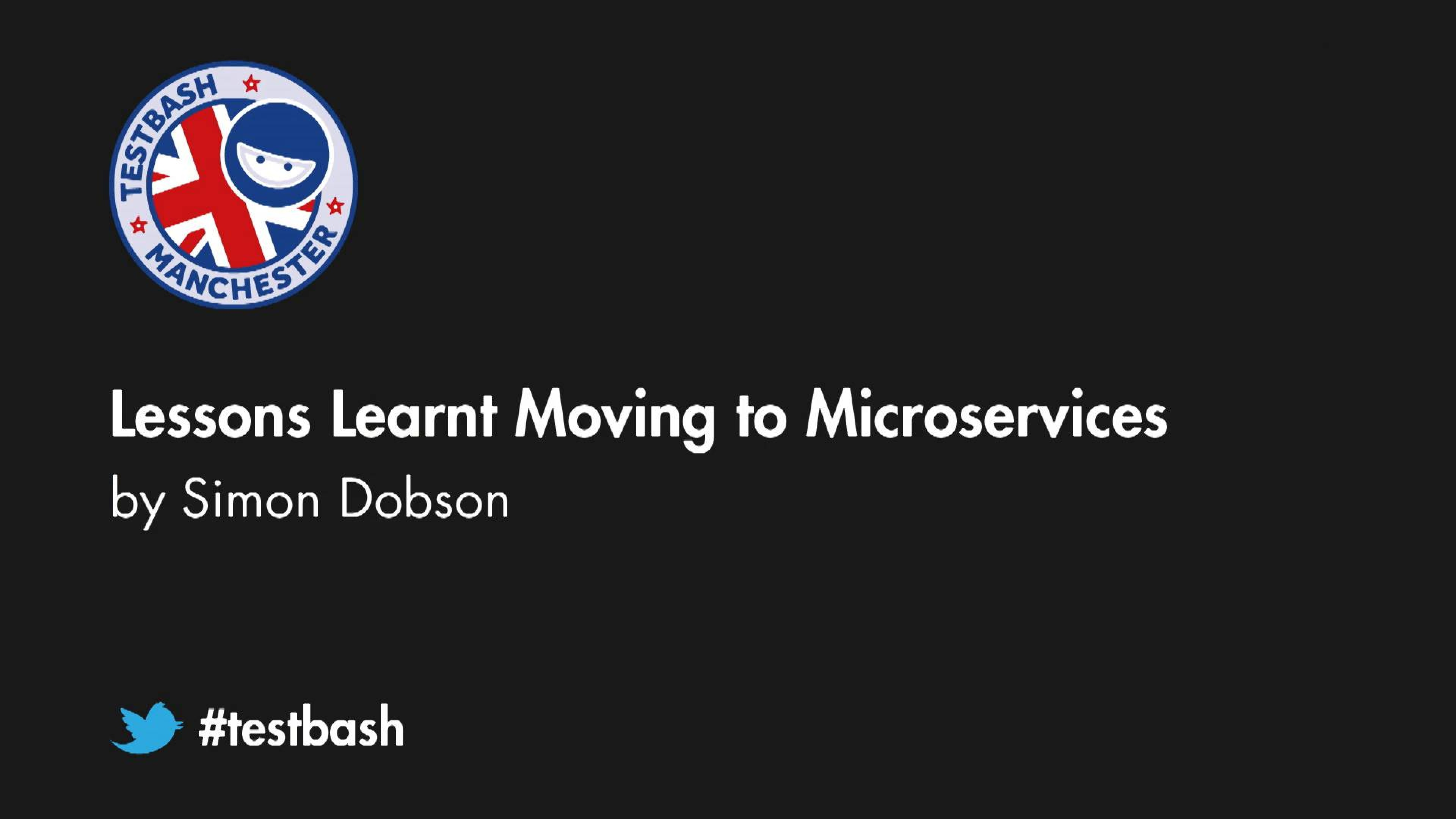 Lessons Learnt Moving to Microservices - Simon Dobson