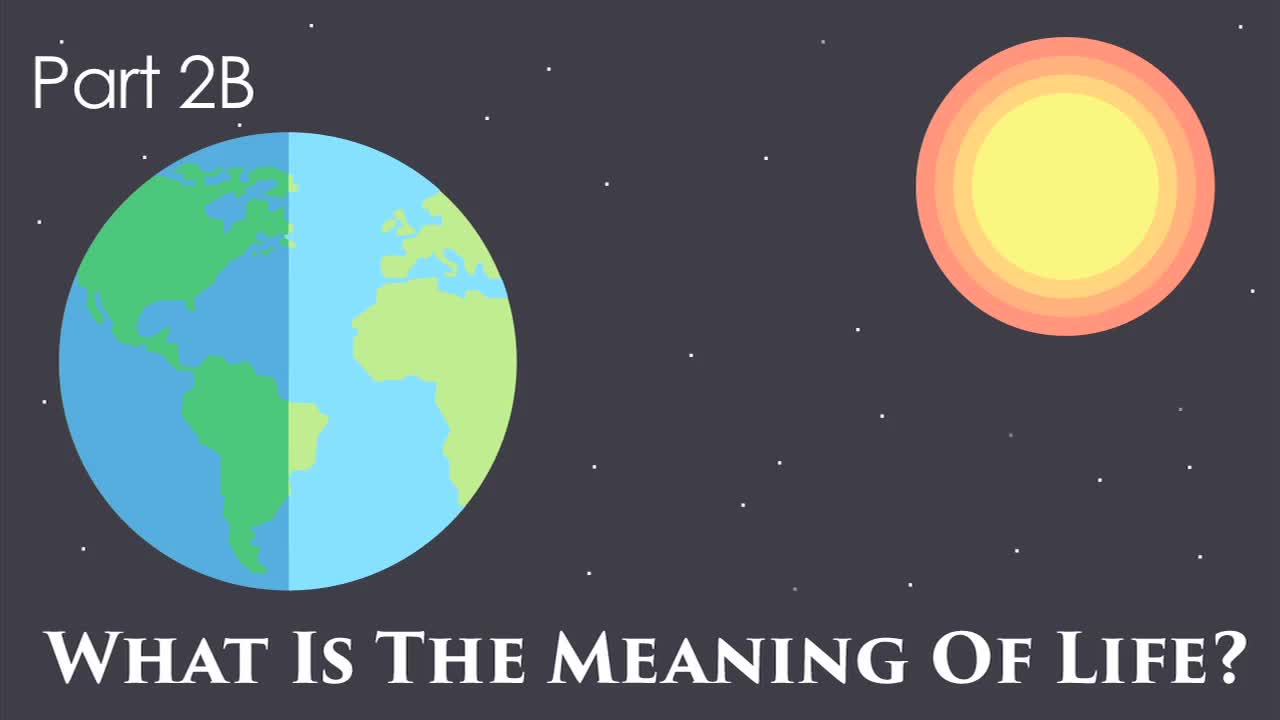 What is the Meaning of Life? II (Part b)