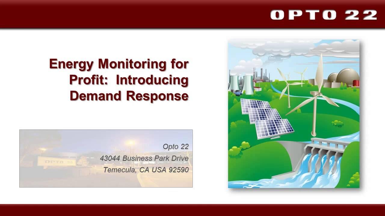 Webinar- Energy Monitoring for Profit- Introducing Demand Response