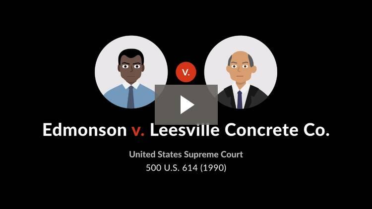 Edmonson v. Leesville Concrete Co.