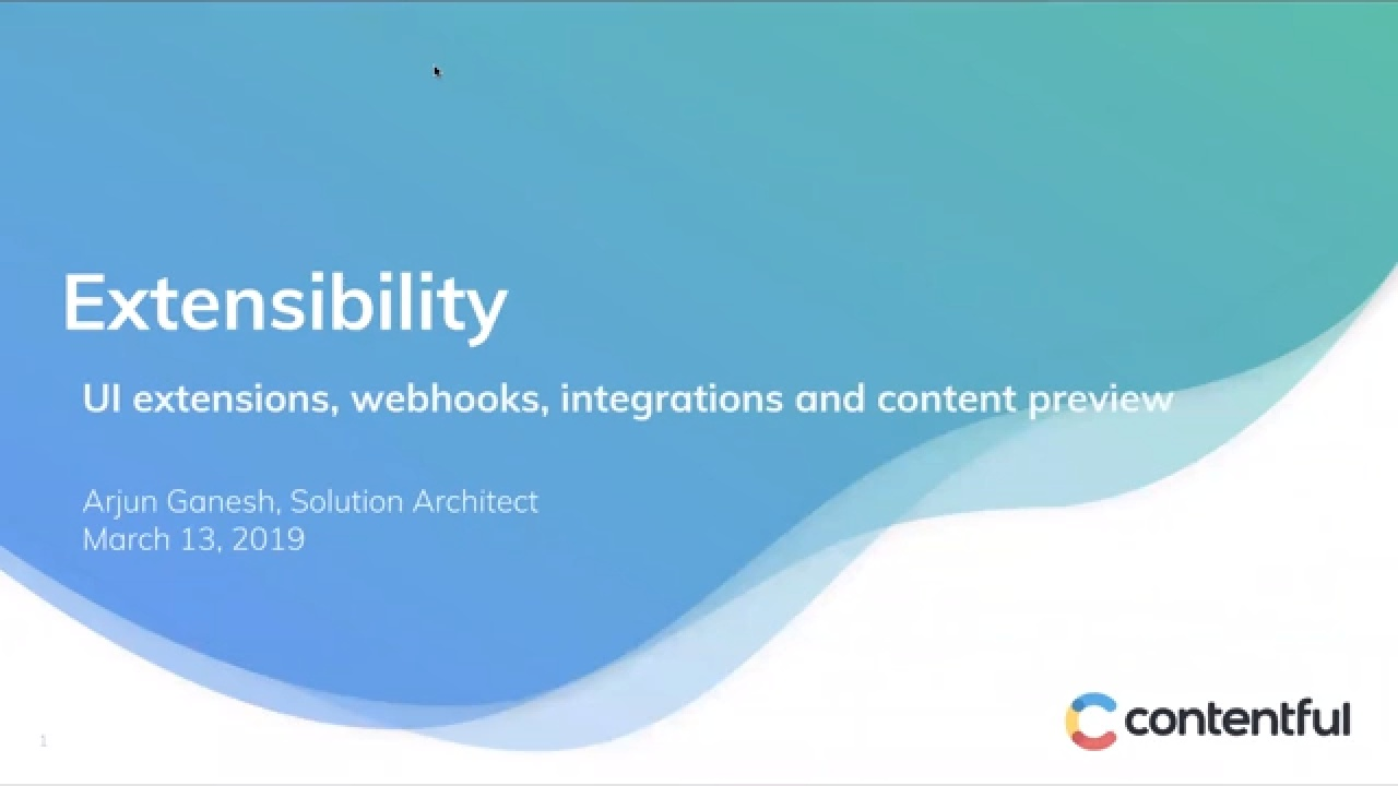 Contentful Essentials: Extensibility: UI extensions, webhooks, and integrations